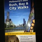 Melbourne's Best Bush, Bay & City Walks