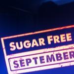 Sugar Free September – Week 1 Wrap