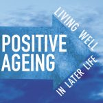 Positive Ageing Announcement