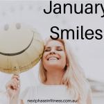 January Smiles