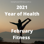 2021 Year of Health – Fit February